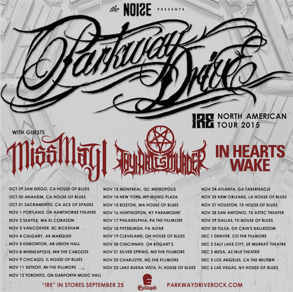 Parkway Drive Miss May I Tour