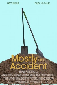Mostly an Accident poster