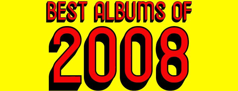 best albums of 2008