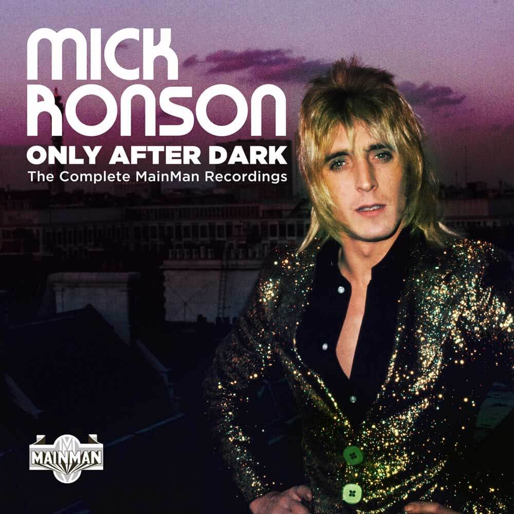 Mick Ronson Only After Dark