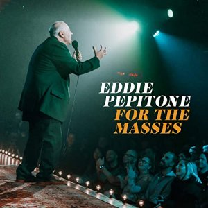 Eddie Pepitone - For the Masses cover