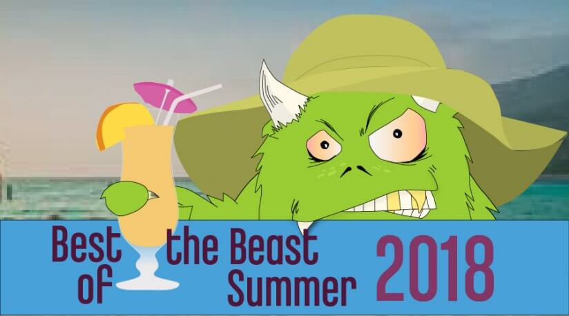 Best of the Beast '18 Summer Preview